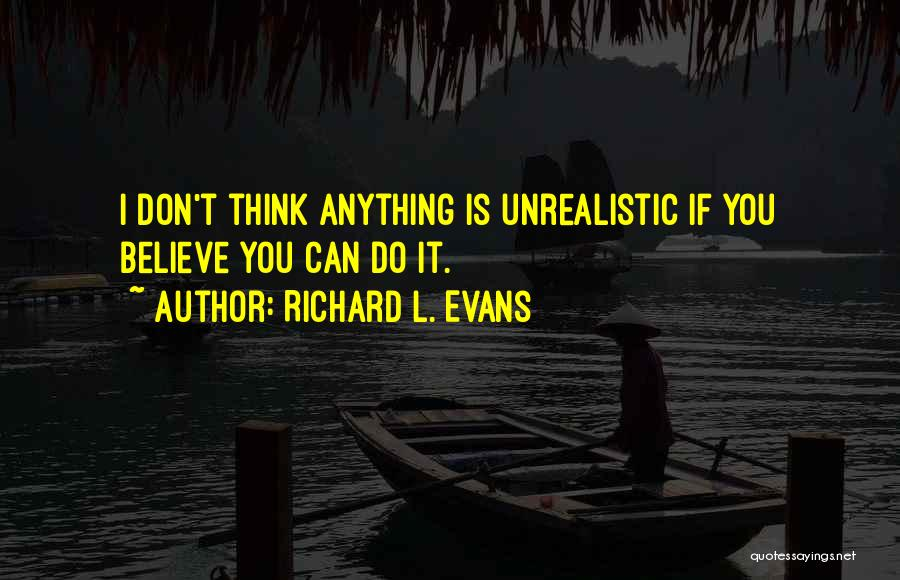 Richard L. Evans Quotes 117518