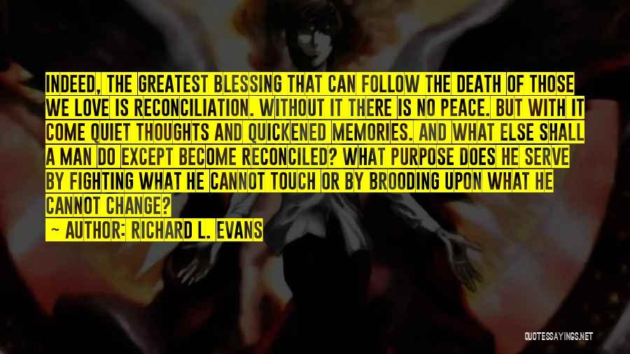 Richard L. Evans Quotes 1205446