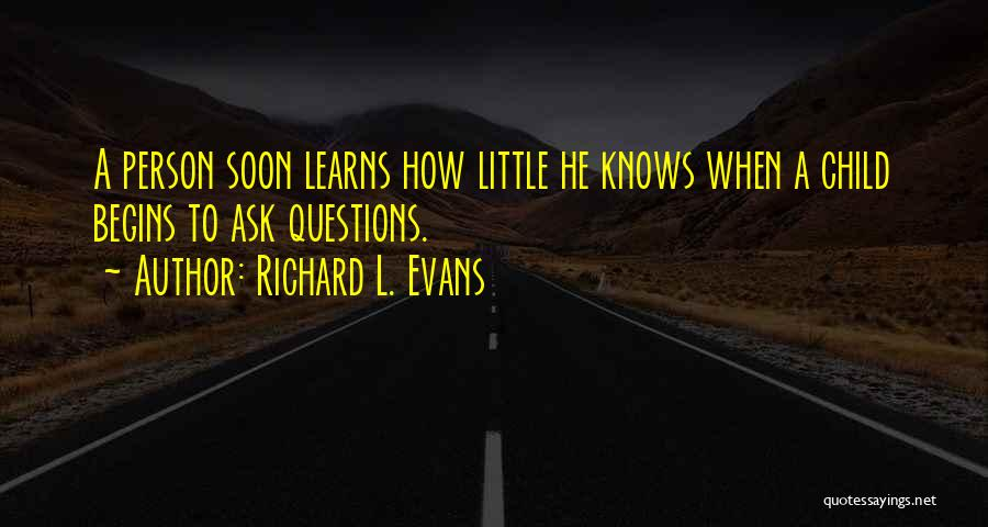 Richard L. Evans Quotes 1244750
