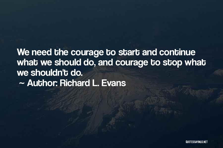 Richard L. Evans Quotes 1279321