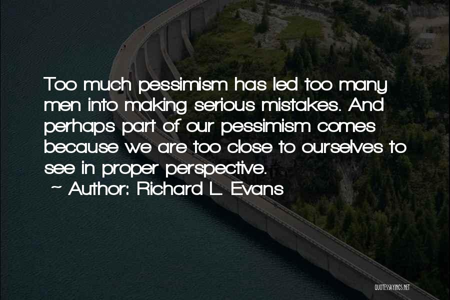 Richard L. Evans Quotes 1313817
