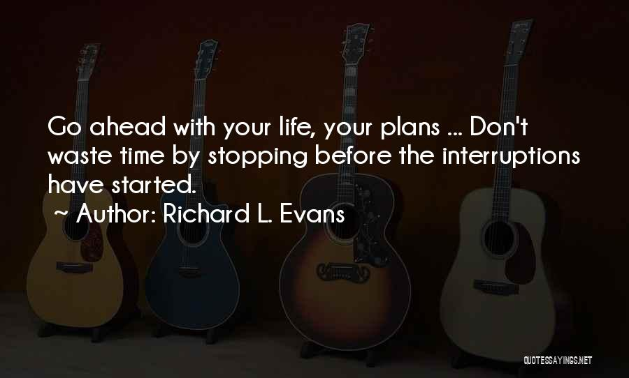 Richard L. Evans Quotes 1320119