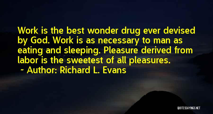 Richard L. Evans Quotes 1344798