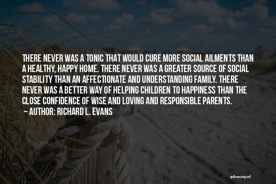 Richard L. Evans Quotes 1496531