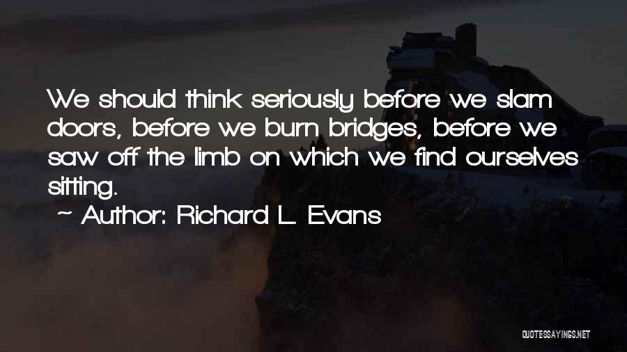 Richard L. Evans Quotes 1557957
