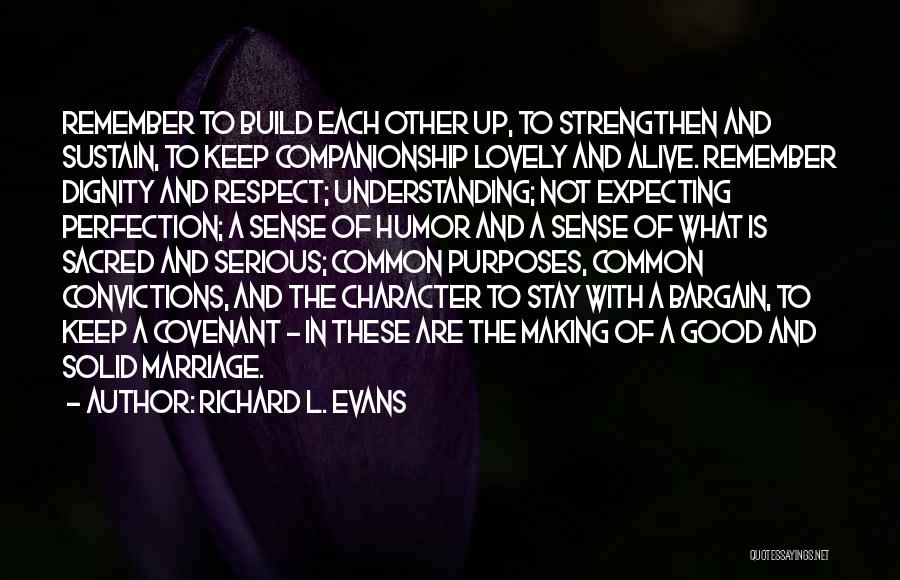 Richard L. Evans Quotes 156481