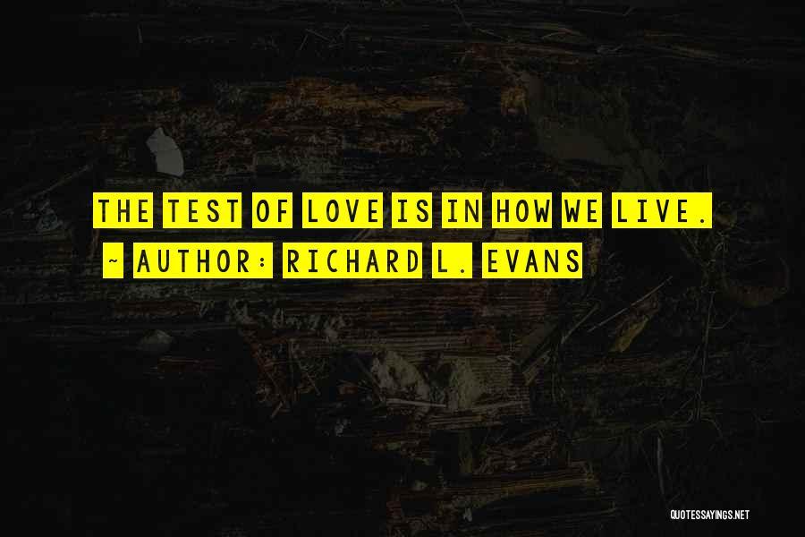 Richard L. Evans Quotes 1569742