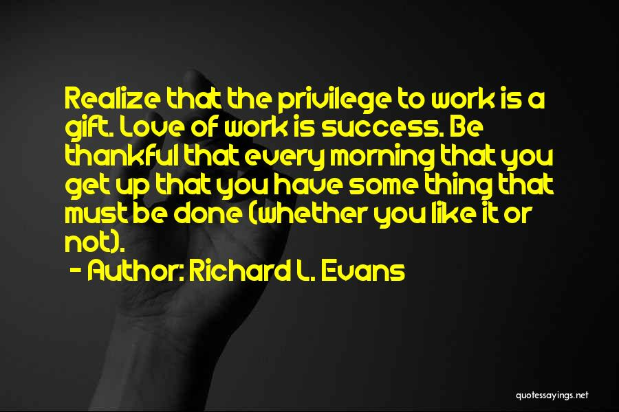 Richard L. Evans Quotes 1615326