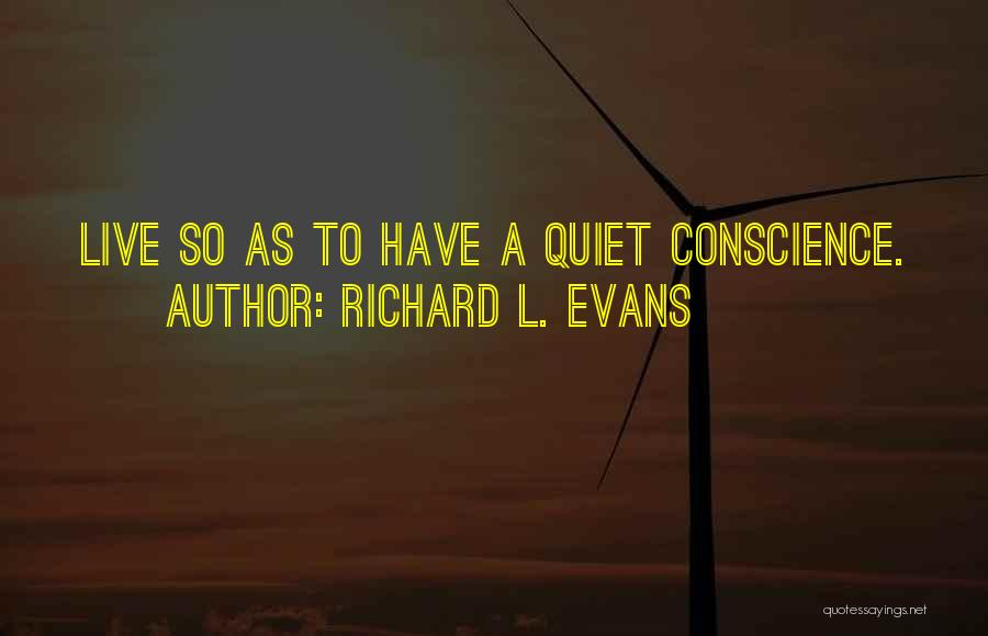 Richard L. Evans Quotes 1662644