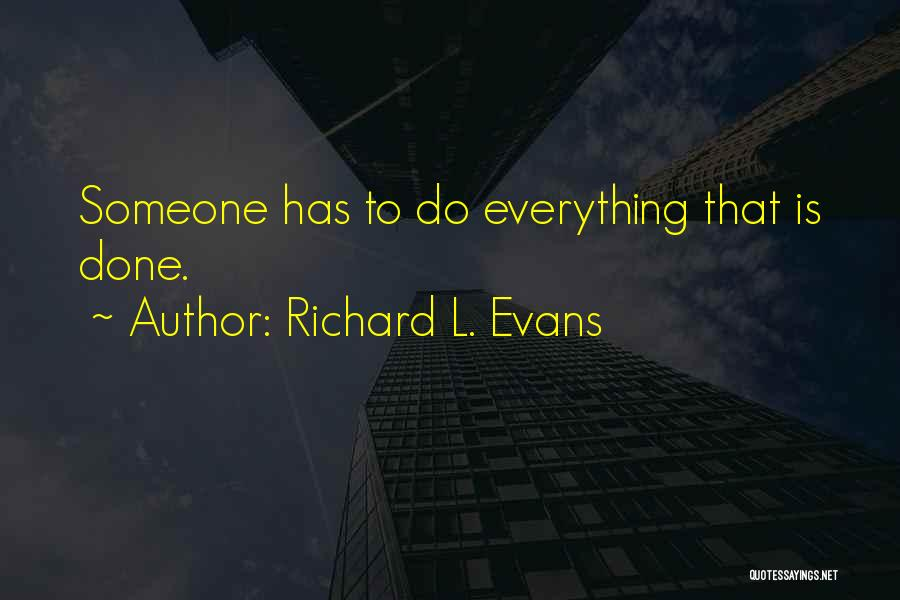 Richard L. Evans Quotes 1679910