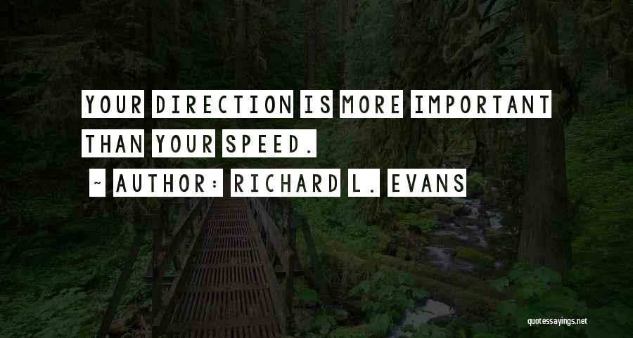 Richard L. Evans Quotes 1754169