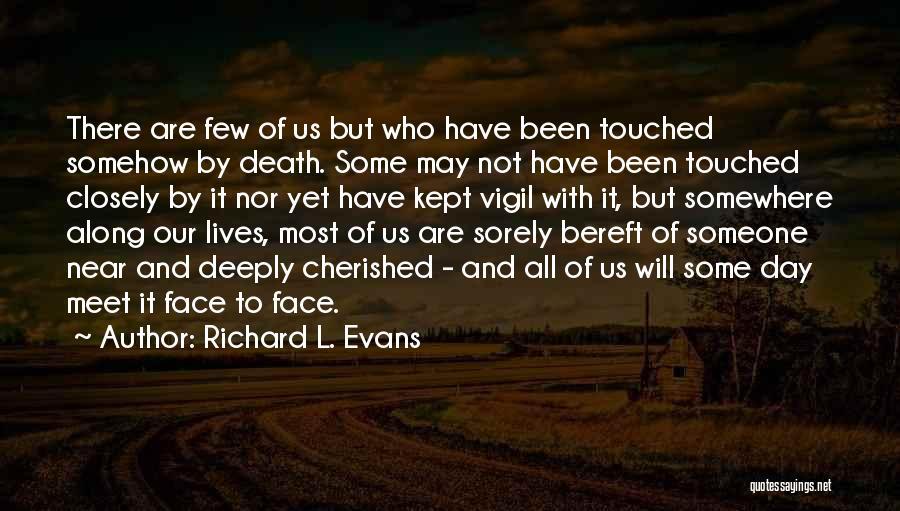 Richard L. Evans Quotes 1814547