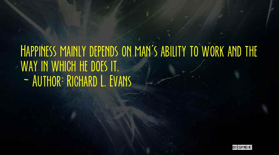 Richard L. Evans Quotes 1950542