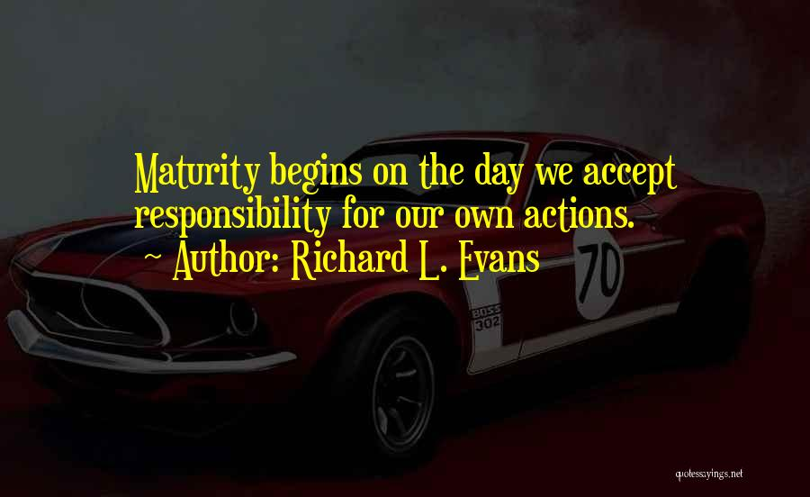 Richard L. Evans Quotes 2248648