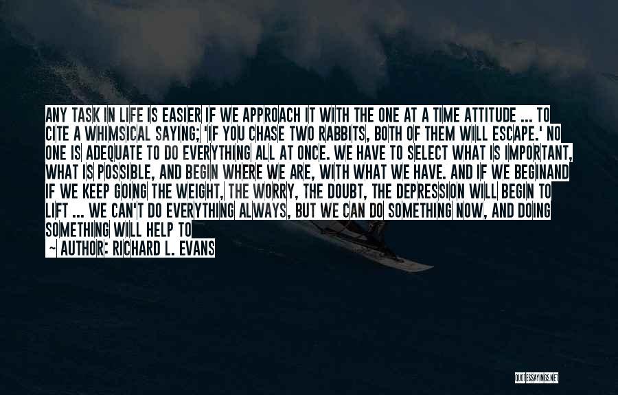 Richard L. Evans Quotes 282575