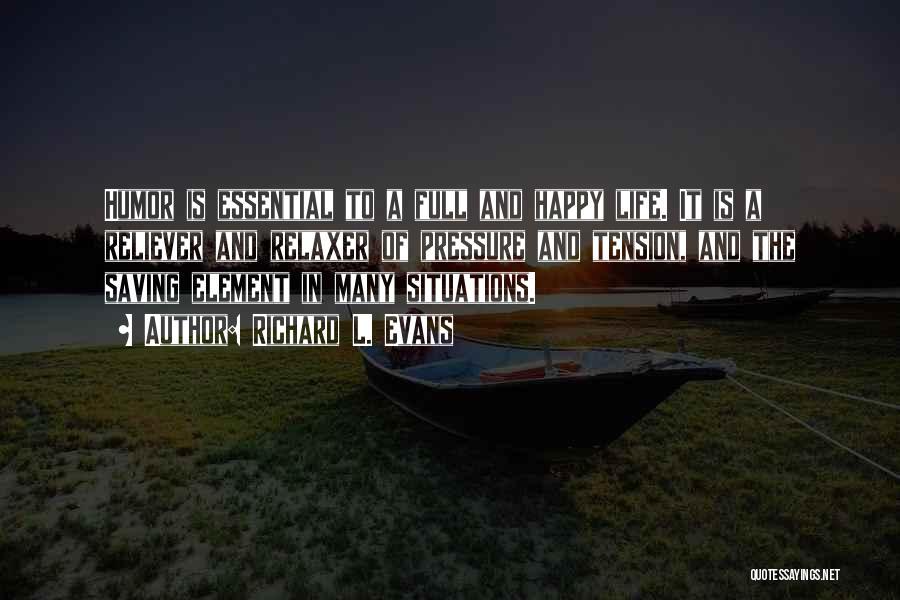 Richard L. Evans Quotes 393863