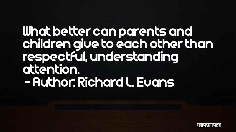 Richard L. Evans Quotes 439209