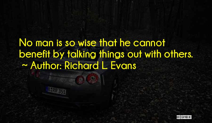 Richard L. Evans Quotes 536462