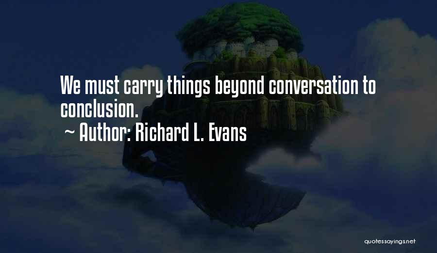 Richard L. Evans Quotes 592253