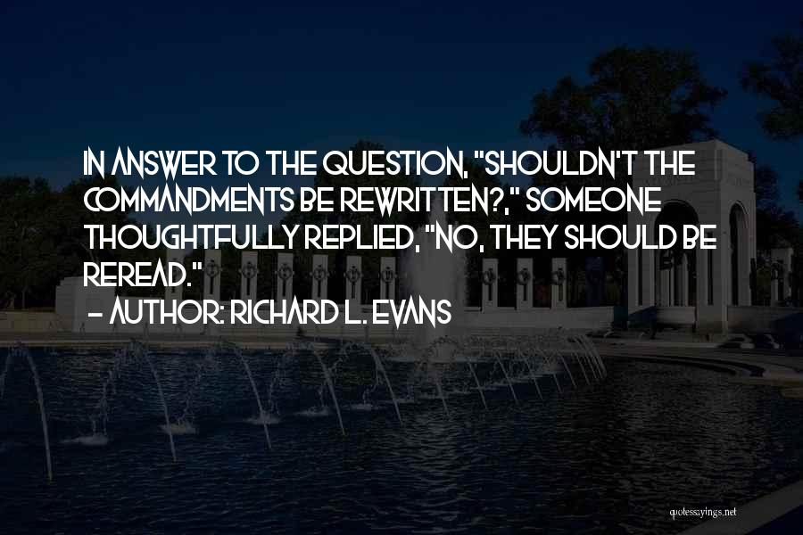 Richard L. Evans Quotes 669281