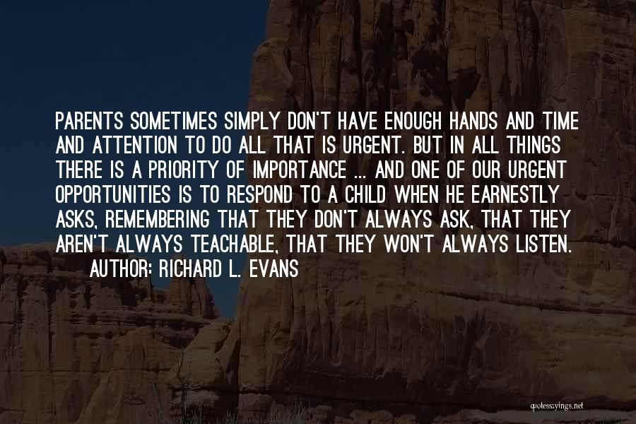 Richard L. Evans Quotes 693309