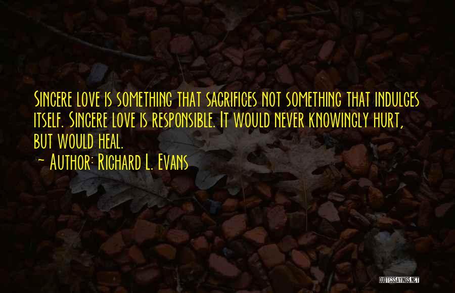 Richard L. Evans Quotes 775574