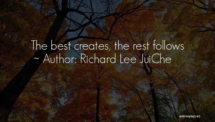 Richard Lee JuiChe Quotes 2170822