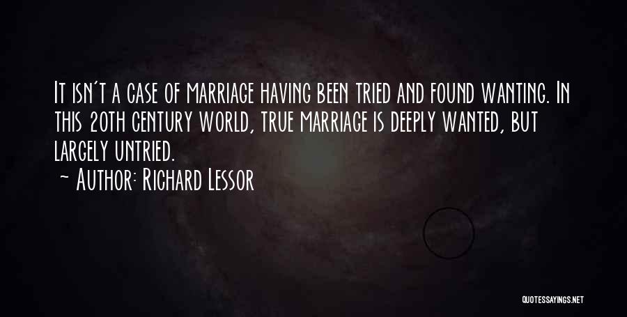 Richard Lessor Quotes 1527692