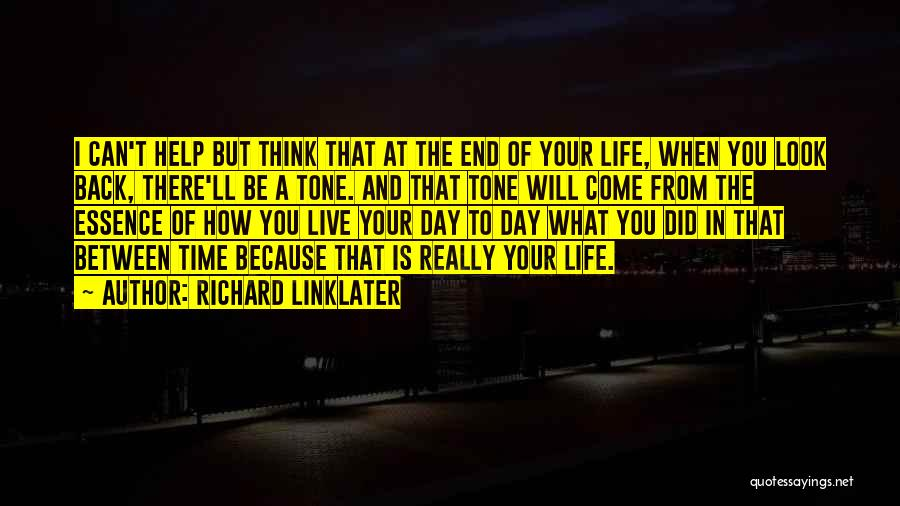 Richard Linklater Quotes 1252085
