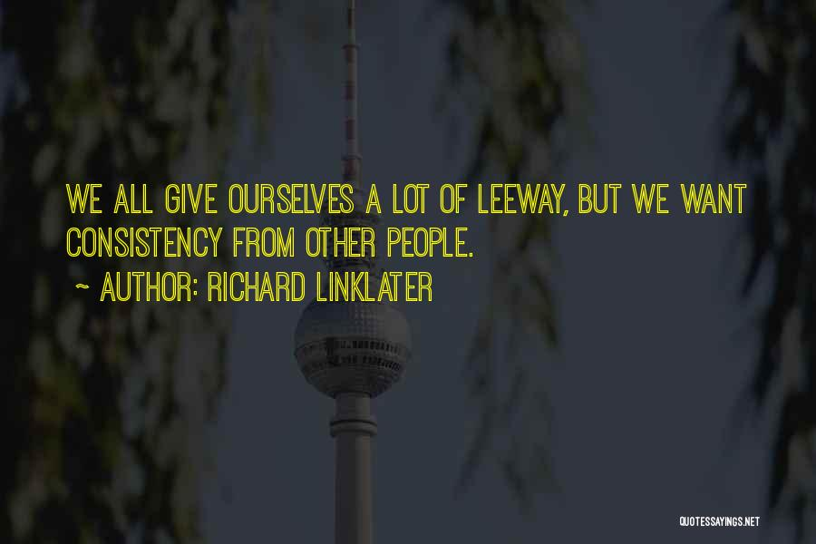 Richard Linklater Quotes 1679591