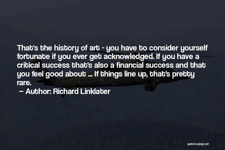 Richard Linklater Quotes 1872784