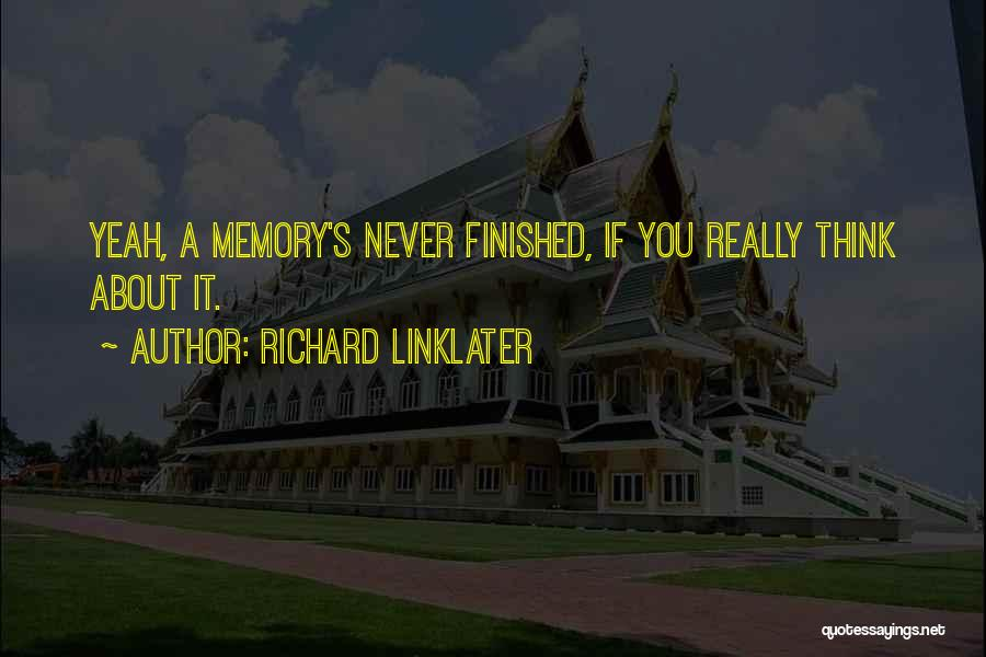 Richard Linklater Quotes 189865