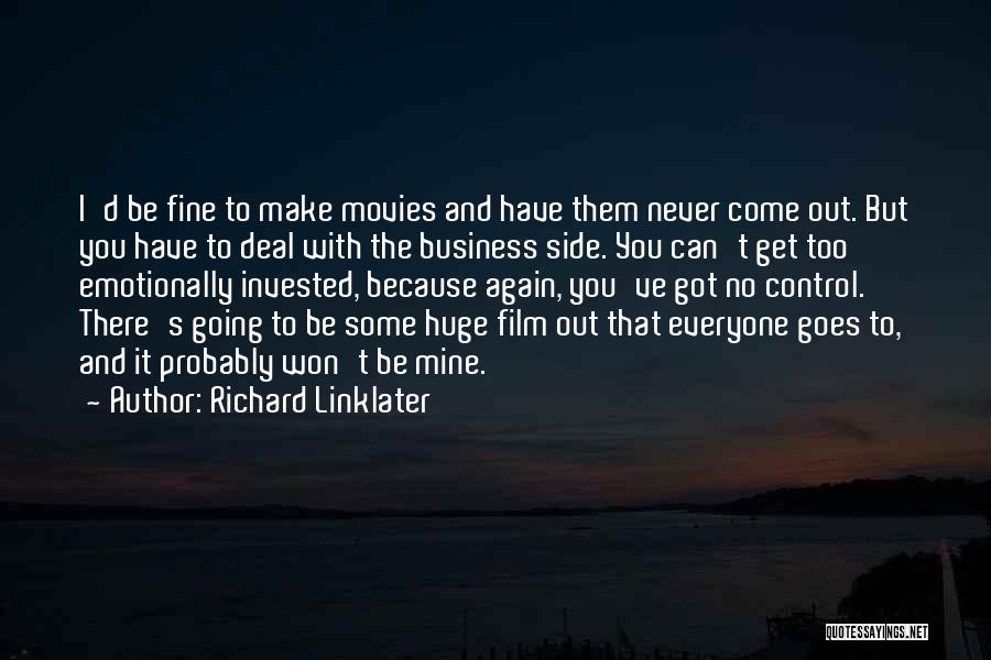 Richard Linklater Quotes 1961900