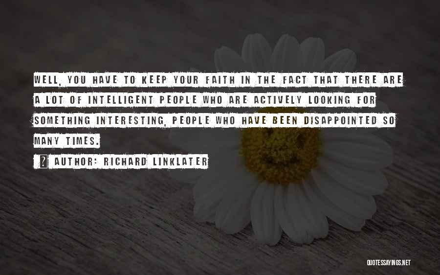 Richard Linklater Quotes 1966944