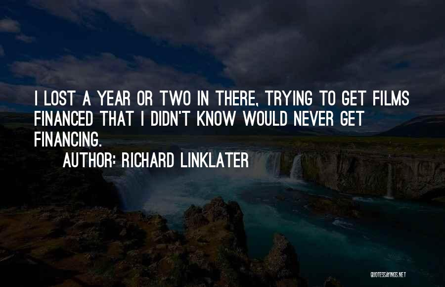Richard Linklater Quotes 244064