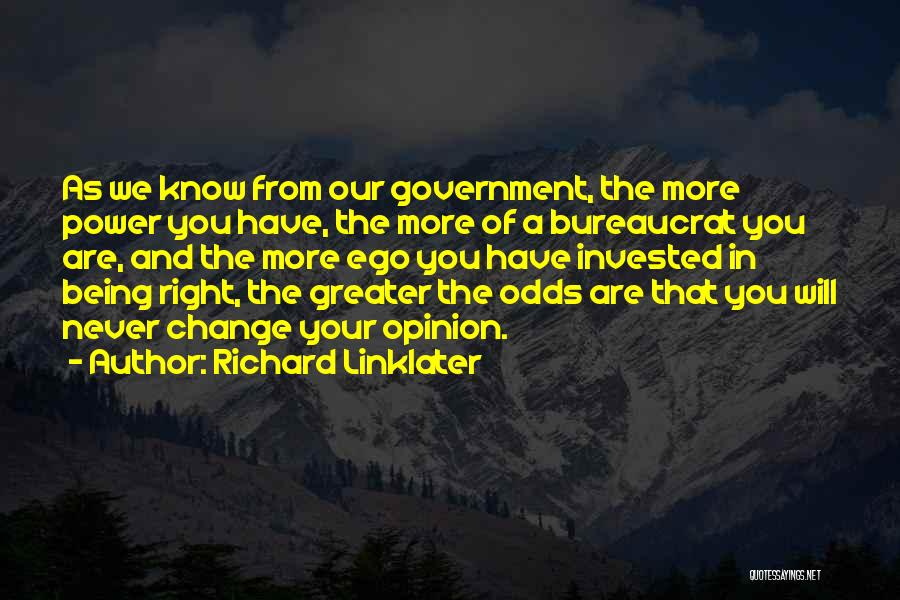 Richard Linklater Quotes 410757