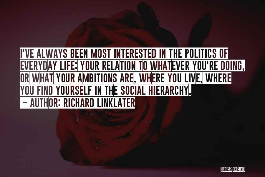 Richard Linklater Quotes 583276