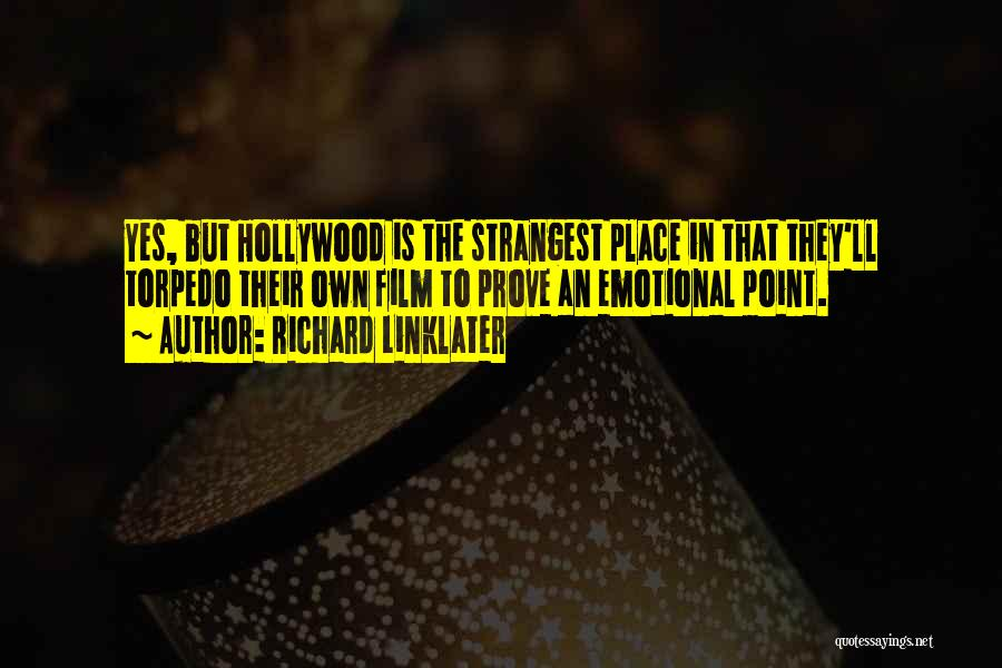 Richard Linklater Quotes 849379