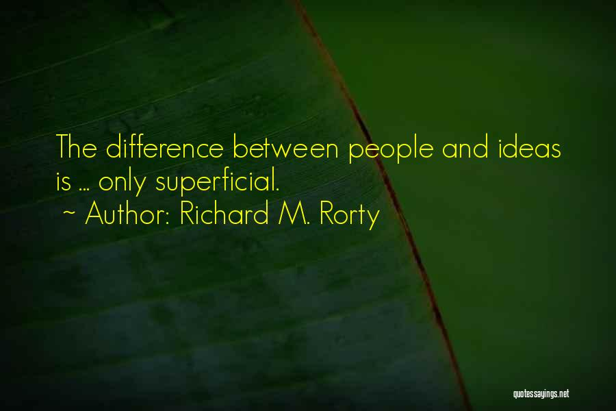 Richard M. Rorty Quotes 1980192