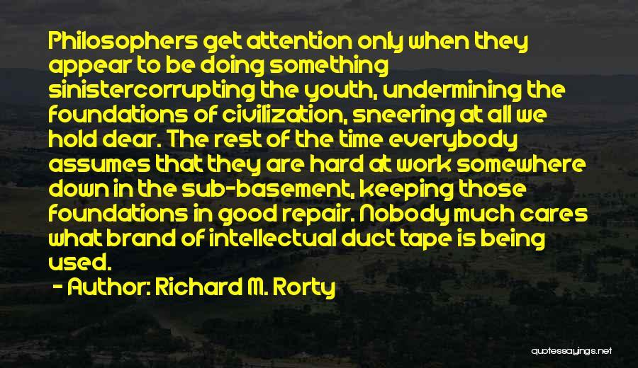 Richard M. Rorty Quotes 589486