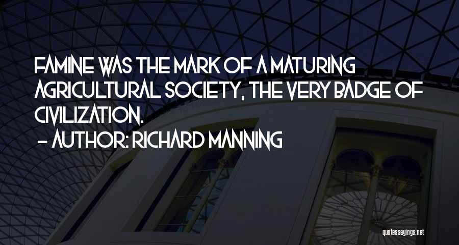 Richard Manning Quotes 914615
