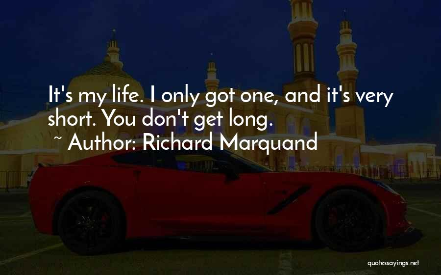 Richard Marquand Quotes 586284