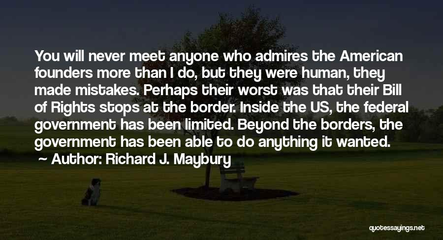 Richard Maybury Quotes By Richard J. Maybury