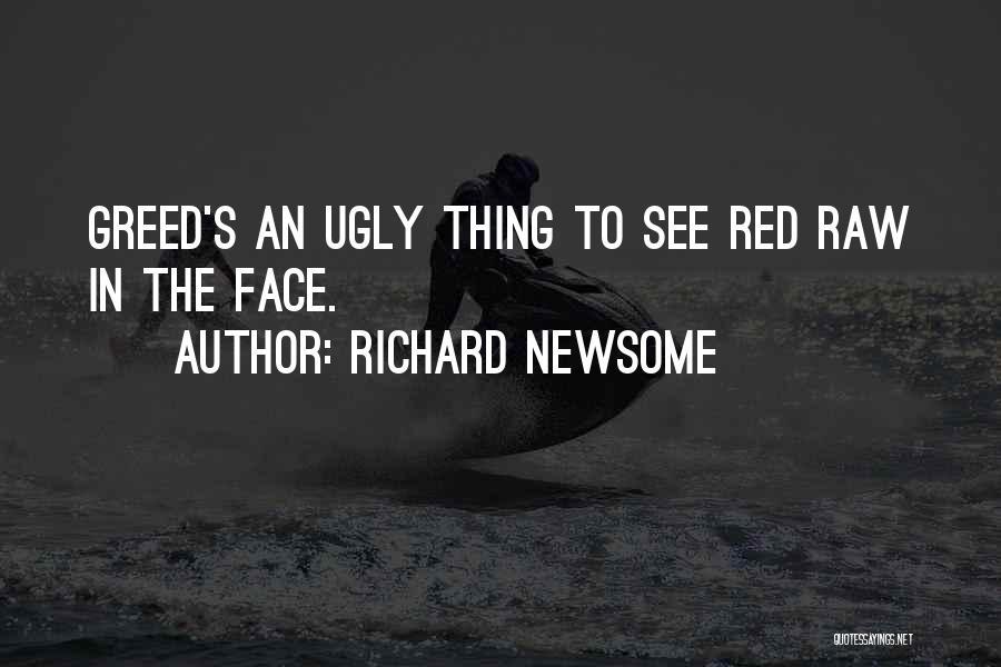 Richard Newsome Quotes 1864863