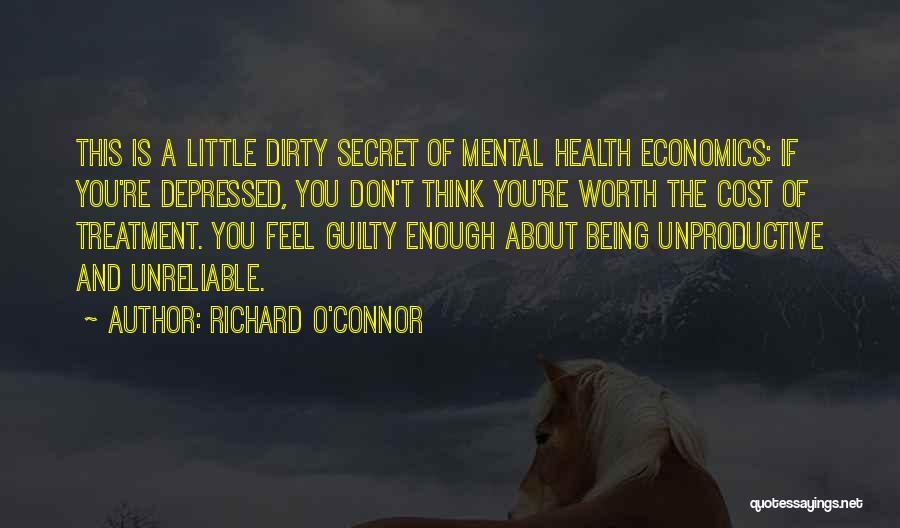 Richard O'Connor Quotes 1807567