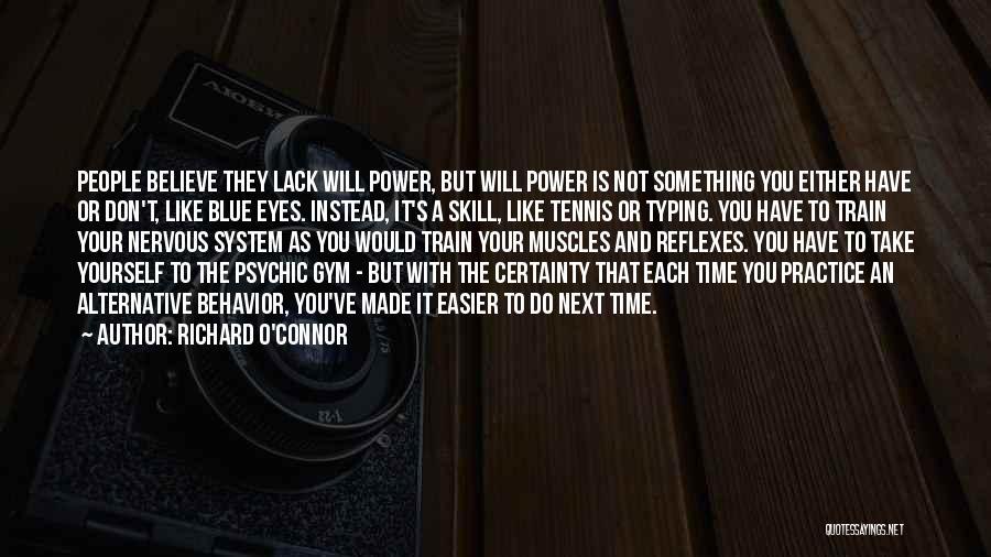 Richard O'Connor Quotes 1888998