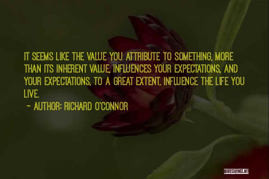Richard O'Connor Quotes 1920209