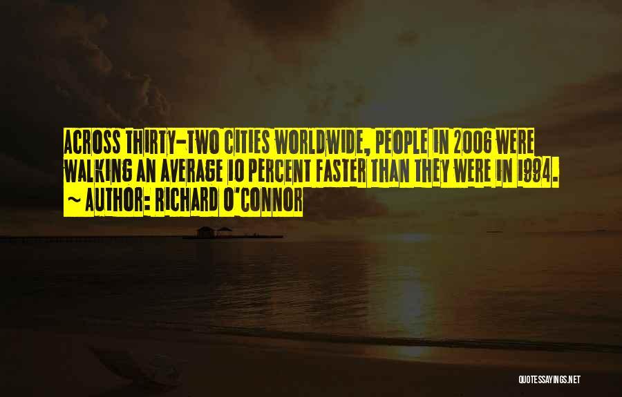 Richard O'Connor Quotes 2050849