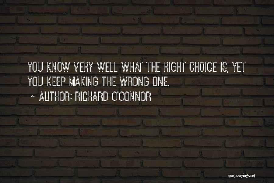 Richard O'Connor Quotes 956408