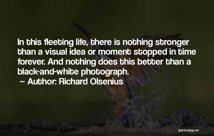 Richard Olsenius Quotes 2165360